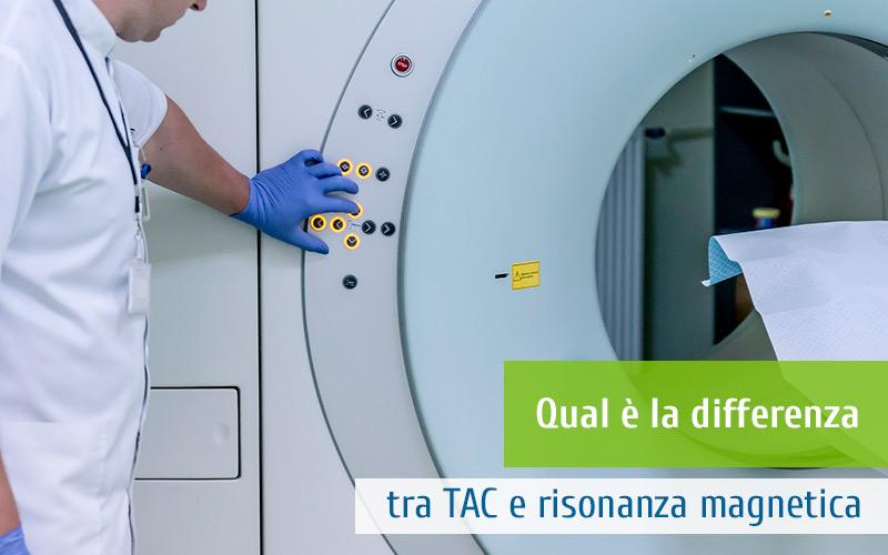 Qual è la differenza tra TAC e risonanza magnetica